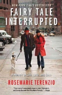 Fairy Tale Interrupted: A Memoir of Life, Love, and Loss (Paperback)