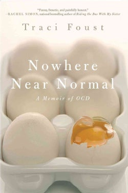 Nowhere Near Normal: A memoir of OCD (Paperback)