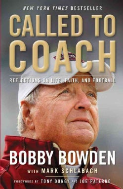 Called to Coach: Reflections on Life, Faith and Football (Paperback)