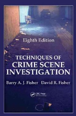 Techniques of Crime Scene Investigation (Hardcover)