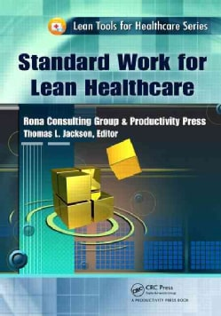 Standard Work for Lean Healthcare (Paperback)