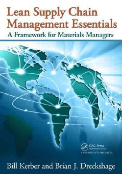 Lean Supply Chain Management Essentials: A Framework for Materials Managers (Paperback)