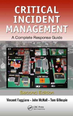 Critical Incident Management: A Complete Response Guide (Hardcover)