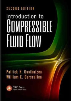 Introduction to Compressible Fluid Flow (Hardcover)