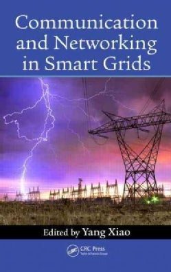 Communication and Networking in Smart Grids (Hardcover)