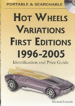 Hot Wheels Variations First Editions 1996-2005: Identification and Price Guide (CD-ROM)