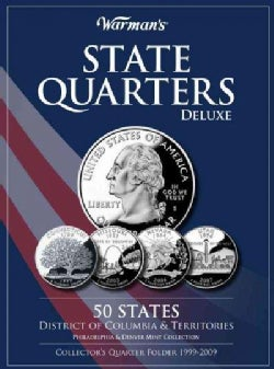 Warman's State Quarters Deluxe: 50 States, District of Columbia & Territories, Philadelphia & Denver Mint Collect... (Hardcover)