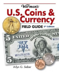 Warman's U.S. Coins & Currency Field Guide: Values and Identification (Paperback)