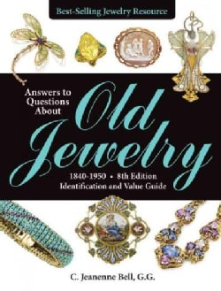 Answers to Questions About Old Jewelry, 1840-1950: Identification and Value Guide (Paperback)