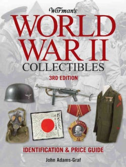 Warman's World War II Collectibles: Identification & Price Guide (Paperback)