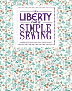 The Liberty Book of Simple Sewing (Paperback)