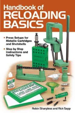 Handbook of Reloading Basics (Paperback)