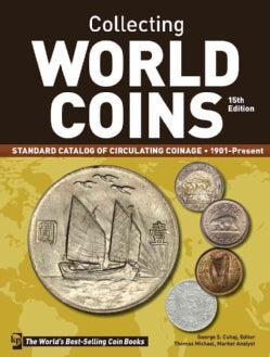 Collecting World Coins: Standard Catalog of Circulating Coinage - 1901-present (Paperback)