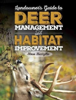 White-Tailed Deer Management and Habitat Improvement (Hardcover)