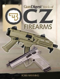 Gun Digest Book of CZ Firearms (Paperback)