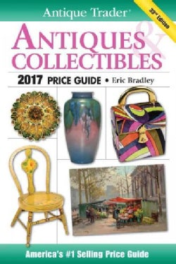 Antique Trader Antiques & Collectibles Price Guide 2017 (Paperback)