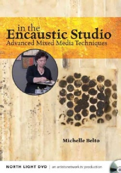 In the Encaustic Studio: Advanced Mixed Media Techniques (DVD video)