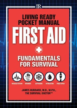 First Aid: Fundamentals for Survival (Paperback)