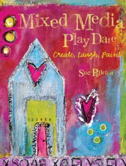 Collage Paint Draw: Explore Mixed Media Techniques & Materials (Paperback)