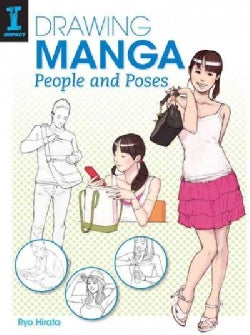 Drawing Manga People and Poses (Paperback)