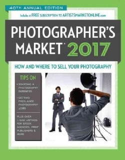 Photographer's Market 2017: How and Where to Sell Your Photography