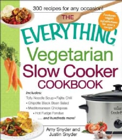 The Everything Vegetarian Slow Cooker Cookbook (Paperback)