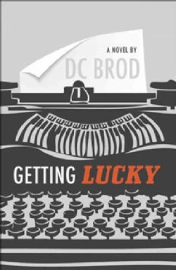 Getting Lucky (Paperback)