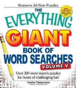 The Everything Giant Book of Word Searches: Over 300 Word Search Puzzles for Hours of Challenging Fun! (Paperback)