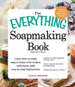 The Everything Soapmaking Book (Paperback)