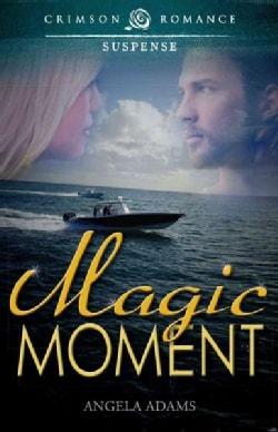 Magic Moment (Paperback)