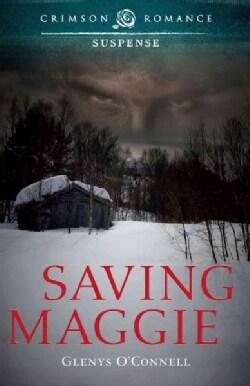 Saving Maggie (Paperback)