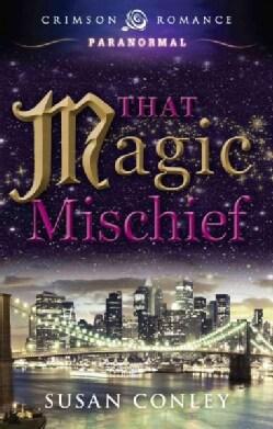That Magic Mischief (Paperback)