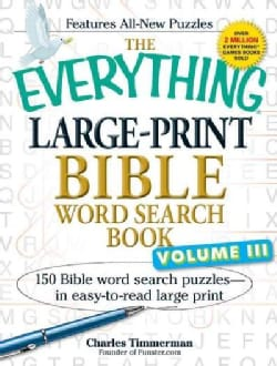 The Everything Bible Word Search Book: 150 Bible word search puzzles - in easy-to-read large print (Paperback)
