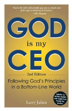 God Is My CEO: Following God's Principles in a Bottom-Line World (Paperback)