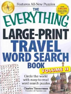 The Everything Travel Word Search Book: Circle the world with easy-to-read word search puzzles (Paperback)