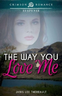 Way You Love Me (Paperback)