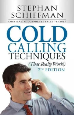 Cold Calling Techniques, That Really Work! (Paperback)