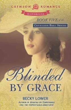 Blinded by Grace (Paperback)