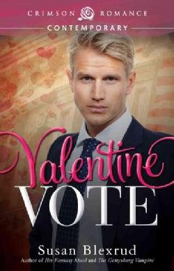 Valentine Vote (Paperback)