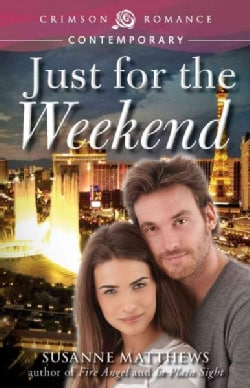 Just for the Weekend (Paperback)