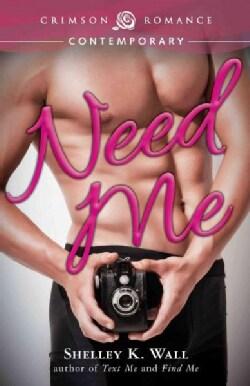 Need Me (Paperback)