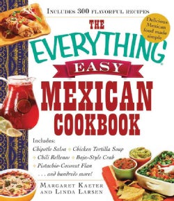 The Everything Easy Mexican Cookbook (Paperback)