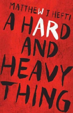 A Hard and Heavy Thing (Paperback)