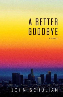 A Better Goodbye (Hardcover)