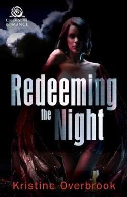 Redeeming the Night (Paperback)
