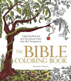 The Bible Coloring Book: Inspiring Scenes and Scripture from the Old Testament (Paperback)