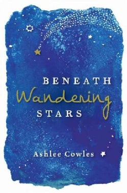 Beneath Wandering Stars (Hardcover)