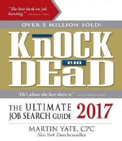 Knock 'em Dead 2017: The Ultimate Job Search Guide (Paperback)