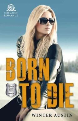Born to Die (Paperback)