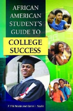 African American Student's Guide to College Success (Hardcover)